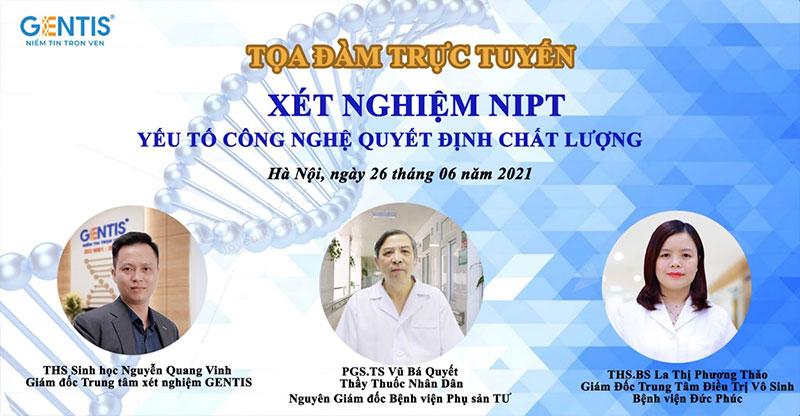 """Tọa đàm khoa học trực tuyến """"Xét nghiệm NIPT"""", chuyên gia tư vấn về sàng lọc trước sinh không xâm lấn"""